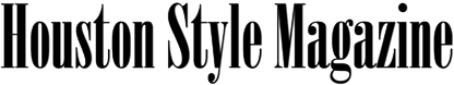 Houston Style Magazine